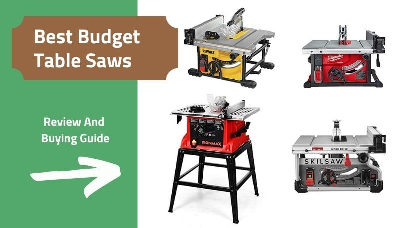 Best budget table saws