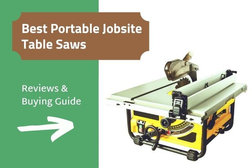 Best portable jobsite table saws