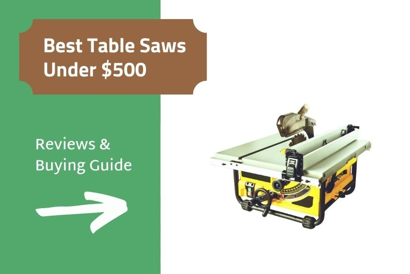 Best Table Saws Under 500