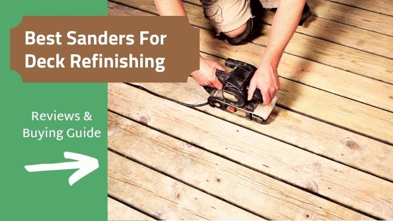 Best sanders for deck refinishing