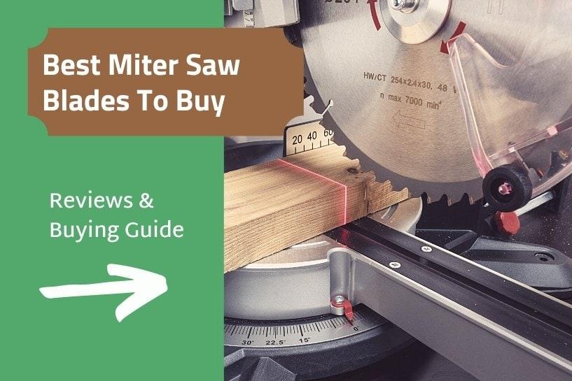 Best miter saw blades review