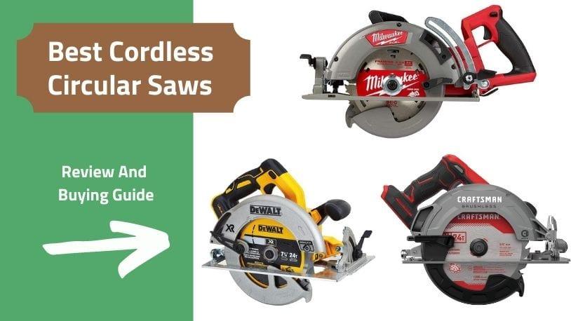 Best Cordless Circular Saws Review