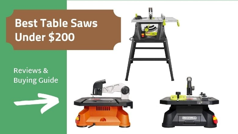 Best table saws under $200