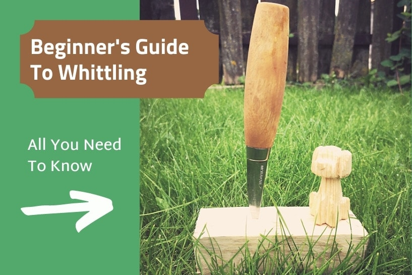 How to whittle beginners guide