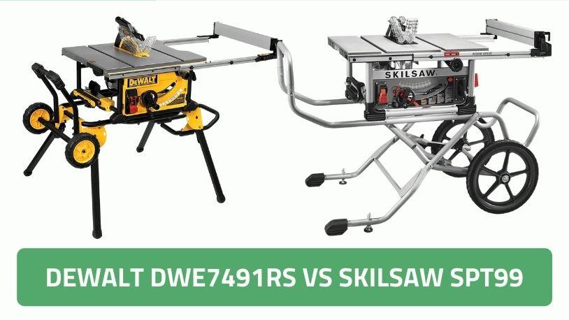 SKILSAW SPT99 vs DEWALT DWE7491RS Table Saw