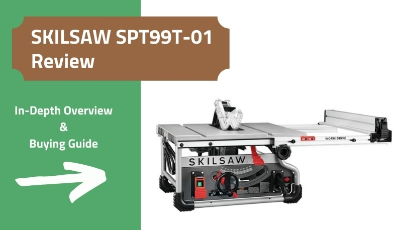 SKILSAW SPT99T-01 Portable Table Saw Review